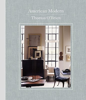 American Modern By O'Brien, Thomas/ Light, Lisa/ Resen, Laura (PHT)